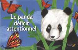 Le Panda Déficit attentionnel
